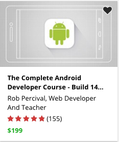 The Complete Android Developer Course - Build 14 Apps by Rob Percival