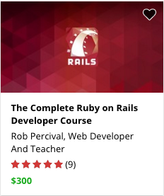 The Complete Ruby on Rails Developer Course by Rob Percival